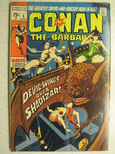 CONAN THE BARBARIAN # 6 MARVEL BRONZE SWORD SORCERY FANTASY HOWARD SMITH VG/FN