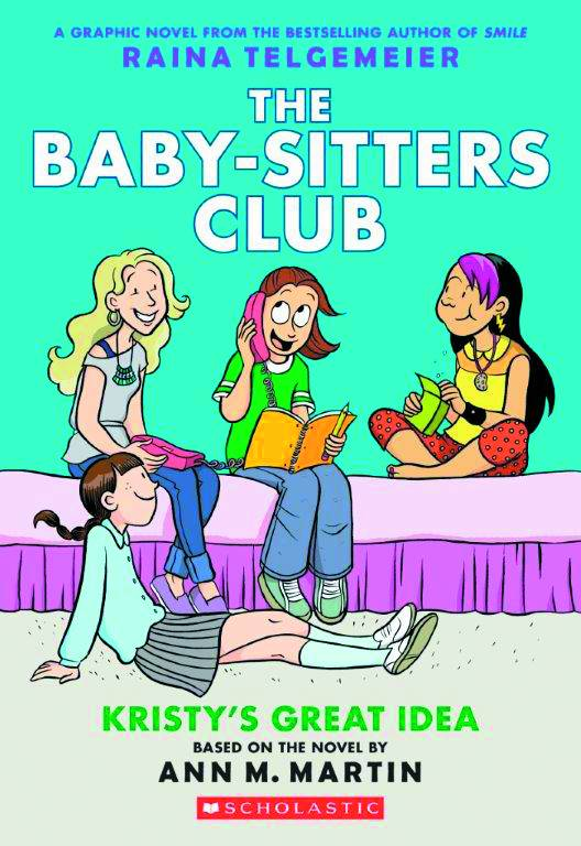 Baby Sitters Club GN Vol. 1 Kristy's Great Idea