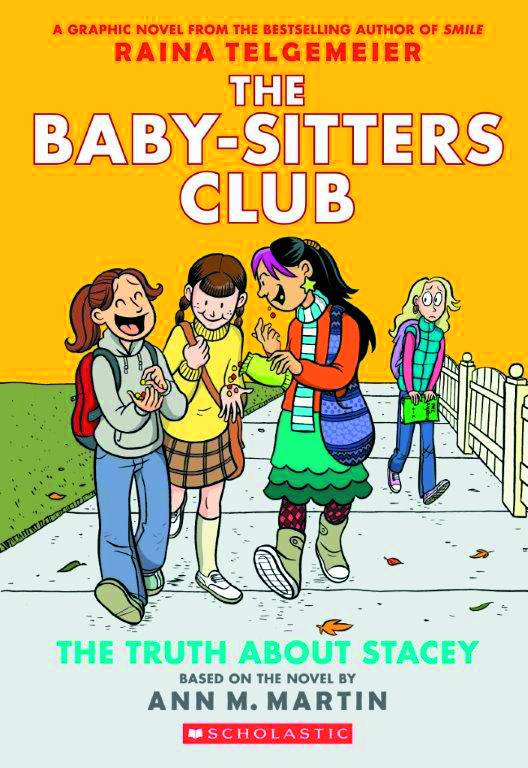 Baby Sitters Club GN Vol. 2 The Truth About Stacey