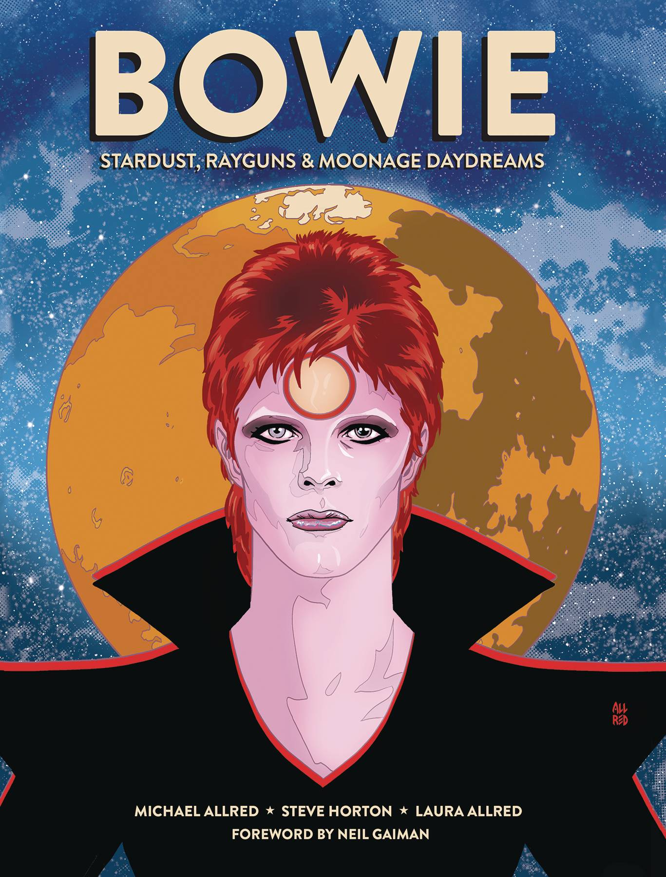 Bowie Stardust, Rayguns, & Moonage Daydreams HC GN