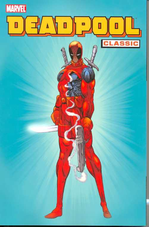 Deadpool Classic TP Vol. 1