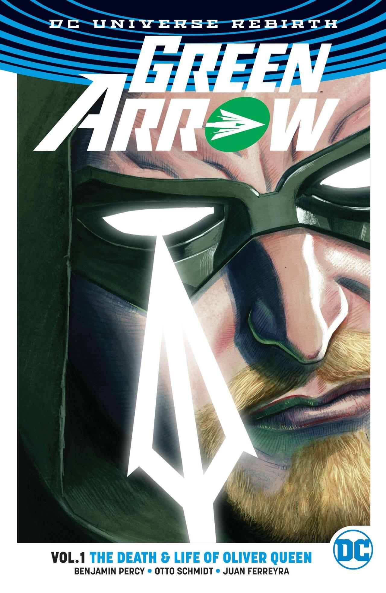 Green Arrow TP Vol 1 The Death & Life of Oliver Queen (Rebirth)