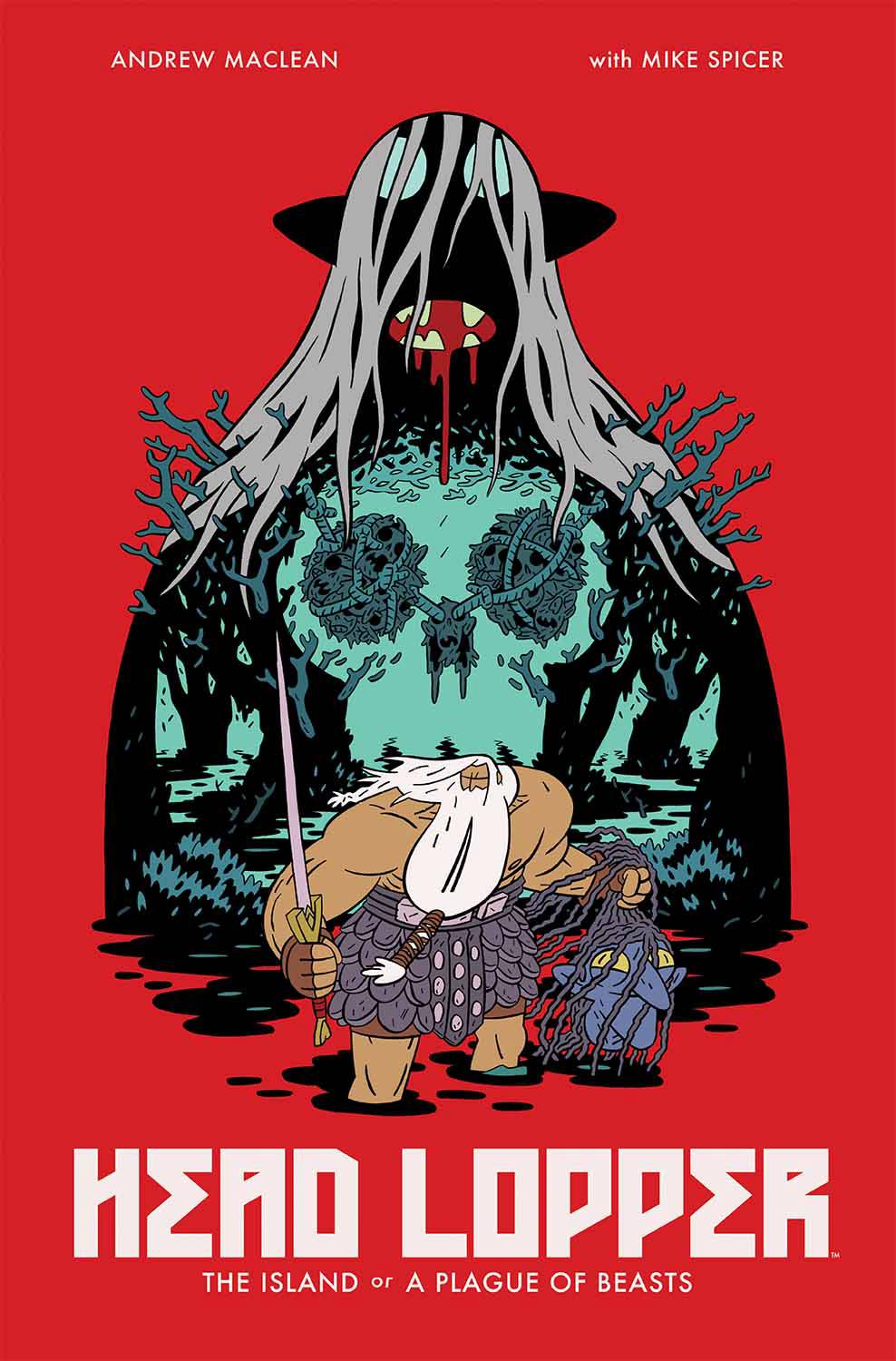 Head Lopper TP Vol. 1 The Island or A Plague of Beasts