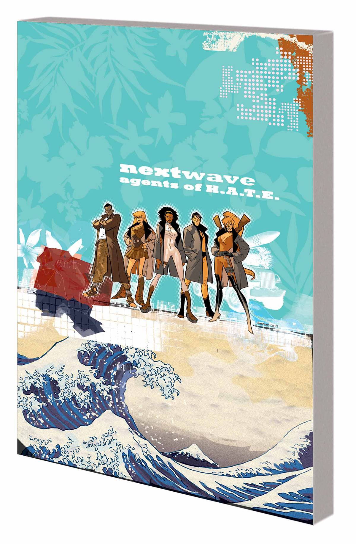 Nextwave Agents of Hate Tp Vol. 01 This is What They Want