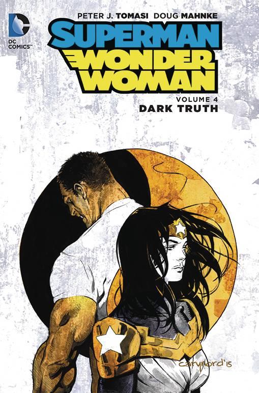 Superman Wonder Woman HC Vol. 4 Dark Truth