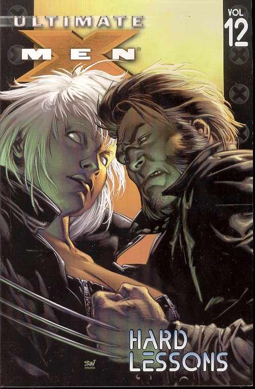 Ultimate X-Men TP Vol. 12 Hard Lessons