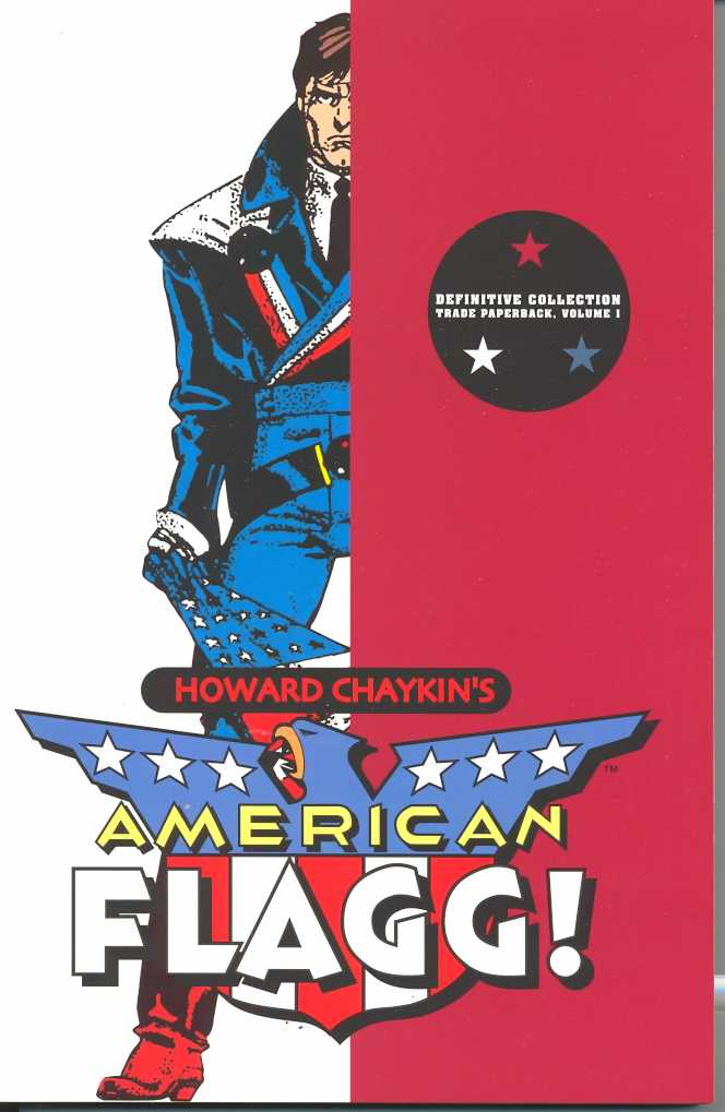 American Flagg! Definitive Collection Volume 1 TP