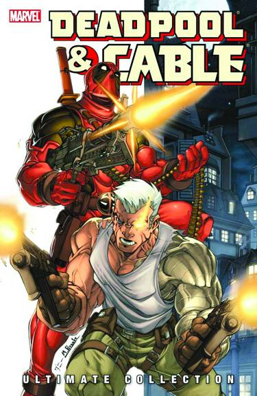 Deadpool and Cable Ultimate Collection Vol. 1