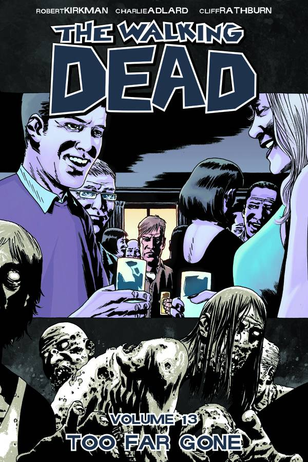 Walking Dead Volume 13 TP